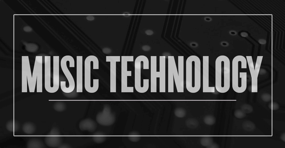 Music Technology